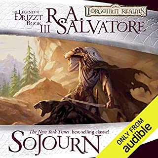 Sojourn     Legend of Drizzt: Dark Elf Trilogy, Book 3              Written by:                                                                                                                                 R. A. Salvatore                               Narrated by:                                                                                                                                 Victor Bevine                      Length: 10 hrs and 14 mins     88 ratings     Overall 4.8
