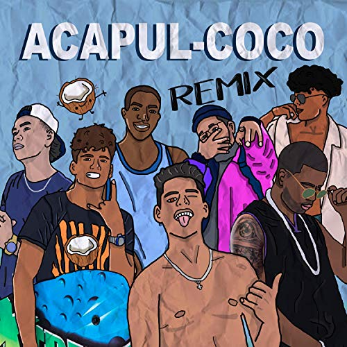 Acapul-Coco (feat. Tony Egan, Zolano, Deos, Ray Canela, Joss\-F & Roldan la R) (Remix)