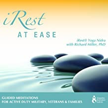 iRest at Ease with Richard Miller PhD