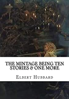 The Mintage Being Ten Stories & One More
