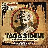 Taga Sidibe and Friends Featuring Tu Sinayoko