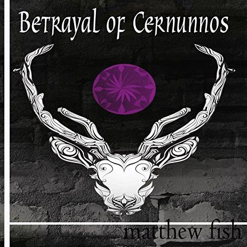 Betrayal of Cernunnos Titelbild