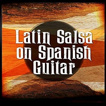 Latin Salsa on Spanish Guitar