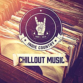 Indie Country Chillout Music