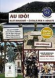 Au idò! Solucionari. Català per a adults. C1. Illes Balears (Materials Educatius - Català per a adults)