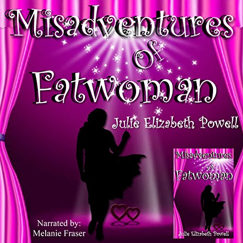 Misadventures of Fatwoman audiobook cover art