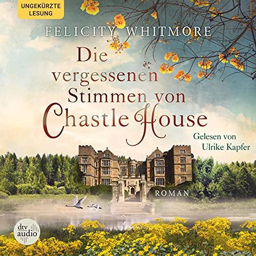 Die vergessenen Stimmen von Chastle House Titelbild