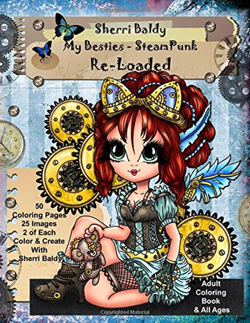 エクステントきつく機会Sherri Baldy My-Besties Steampunk Coloring Book Re-Loaded