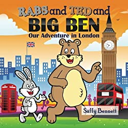 Rabs and Ted and Big Ben: Our Adventure in London