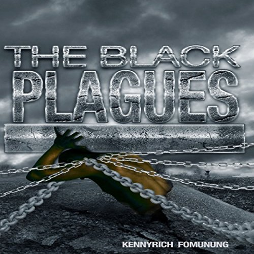 The Black Plagues: United We Stand, Divided We Fall audiobook cover art