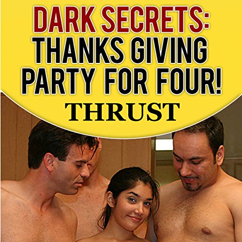 Dark Secrets: Thanksgiving Party For Four! audiobook cover art