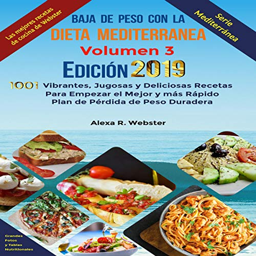 Baja de Peso con la Dieta Mediterránea Edición 2019 (Vol. 3) [Lose Weight with the Mediterranean Diet 2019 Edition (Vol. 3)] Titelbild