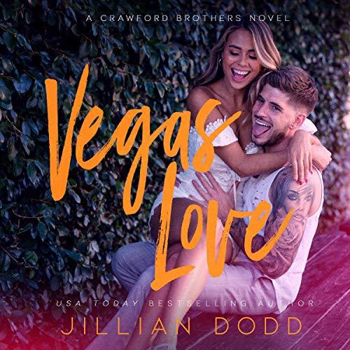 Vegas Love Audiobook By Jillian Dodd cover art