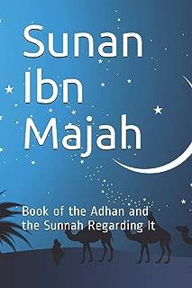 Sunan Ibn Majah: Book of the Adhan and the Sunnah Regarding It