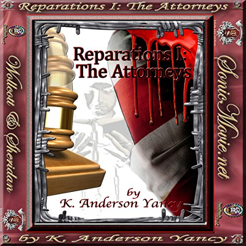 Reparations I: The Attorneys audiobook cover art