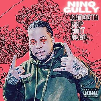 Gangsta Rap Ain't Dead