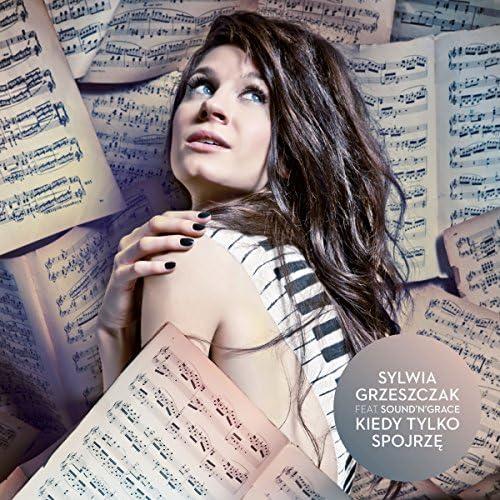 Sylwia Grzeszczak feat. Sound'n'Grace