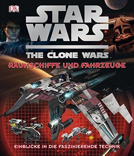 Star Wars - The Clone Wars: Raumschiffe und Fahrzeuge