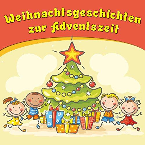 Weihnachtsgeschichten zur Adventszeit Titelbild