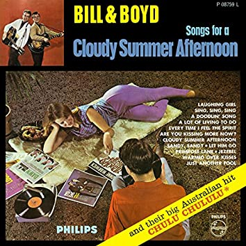 Songs For A Cloudy Summer Afternoon