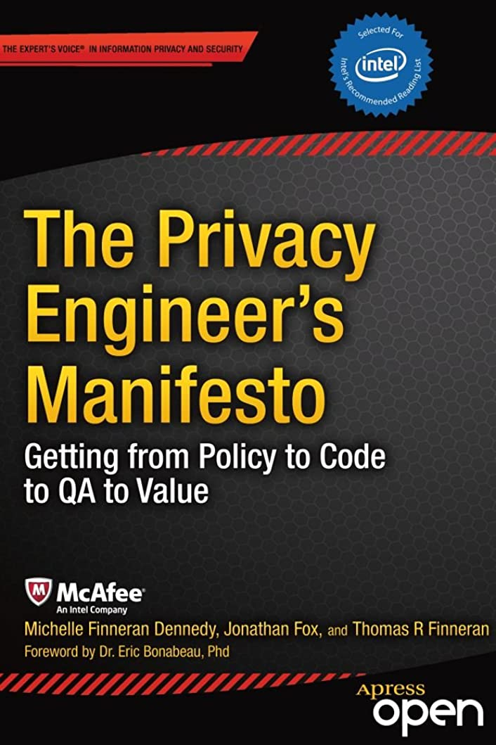 管理する豆無実The Privacy Engineer's Manifesto: Getting from Policy to Code to QA to Value (English Edition)