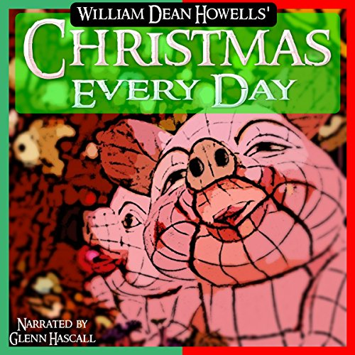 Christmas Every Day audiobook cover art
