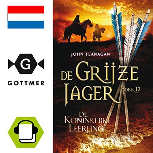 De koninklijke leerling (De Grijze Jager 12) audiobook cover art
