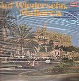 Los Muchachos , Maria, José y Los Felices , Grupo Flamenco De Antonio Arenas - Auf Wiedersehn, Mallorca - Europa - E 483