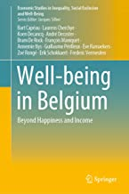 Well-being in Belgium: Beyond Happiness and Income (Economic Studies in Inequality, Social Exclusion and Well-Being)