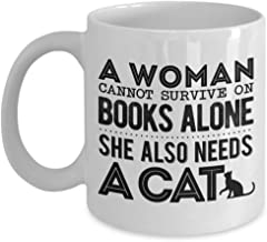 A Woman Cannot Survive On Books Alone She Also Needs A Cat Mug, 11 oz Ceramic White Coffee Mugs, Unique Gifts For Cat, Book Lovers, Cool Tea Cups For Kitten Lovers, Nice Present For Kitty Bookworm