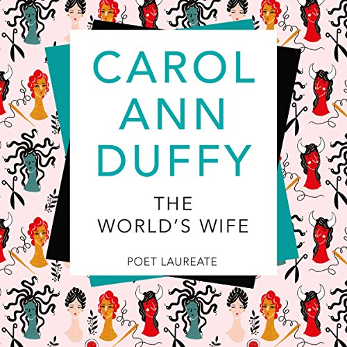 The World's Wife: Picador Classic