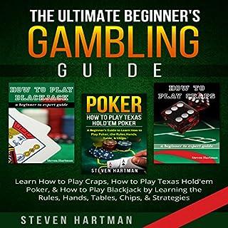 The Ultimate Beginner's Gambling Guide audiobook cover art