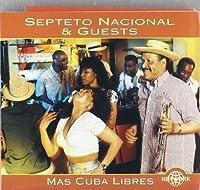 Mas Cuba Libres by Septeto Nacional (1999-09-07)