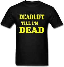 onekee Deadlift Till I'm Dead Design Men's Short Sleeve Casual T-Shirt
