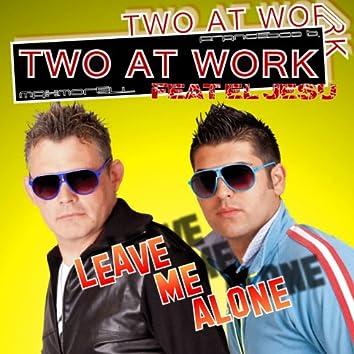 Leave Me Alone (feat. El Jesu)