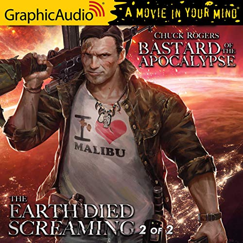 The Earth Died Screaming, Vol. 2 of 2 (Dramatized Adaptation) cover art