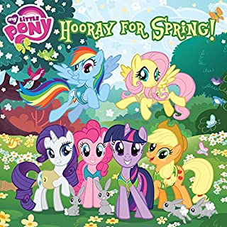 My Little Pony: Hooray for Spring! audiobook cover art