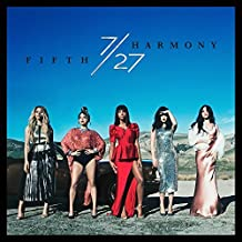 7/27 by Fifth Harmony (2016-08-03)