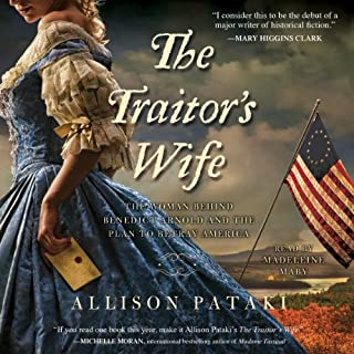 The Traitor's Wife     A Novel              By:                                                                                                                                 Allison Pataki                               Narrated by:                                                                                                                                 Madeleine Maby                      Length: 16 hrs and 11 mins     402 ratings     Overall 3.9
