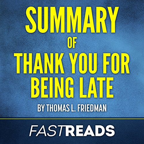 Page de couverture de Summary of Thank You for Being Late by Thomas L. Friedman