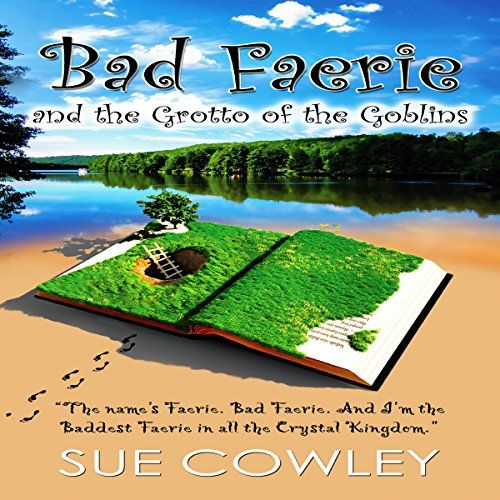 Bad Faerie and the Grotto of the Goblins cover art