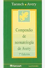 Compendio de neonatología de Avery (Spanish Edition) Paperback
