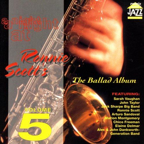 A Night at Ronnie Scott's - Volume 5 (The Ballad Album)