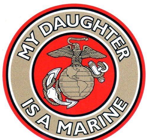 My Daughter is in the Marines Decal