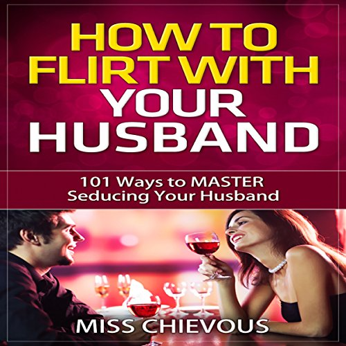 How to Flirt with Your Husband cover art