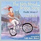 Image of The 59th Street Bridge Song (Feelin' Groovy): A Children's Picture Book (LyricPop)