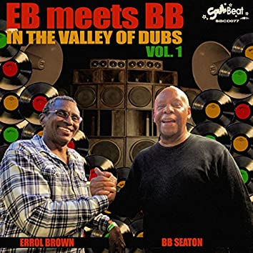 Eb Meets Bb in the Valley of Dubs, Vol. 1