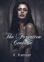The Forgotten Centaur