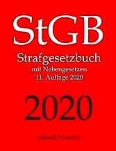 StGB, Strafgesetzbuch, Aktuelle Gesetze: Strafgesetzbuch mit Nebengesetzen (German Edition)