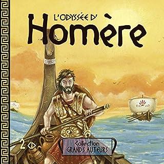 L'Odyssée d'Homère                   De :                                                                                                                                 Homère                               Lu par :                                                                                                                                 divers narrateurs                      Durée : 59 min     2 notations     Global 1,5